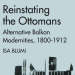 Reinstating the Ottomans cover thumbnail